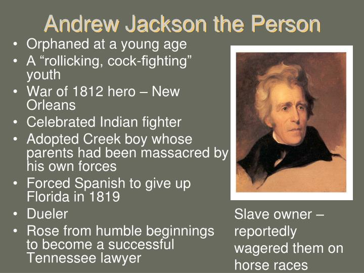 Andrew Jackson the Person