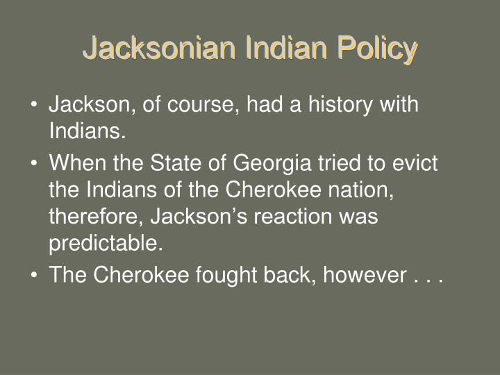 Jacksonian Indian Policy