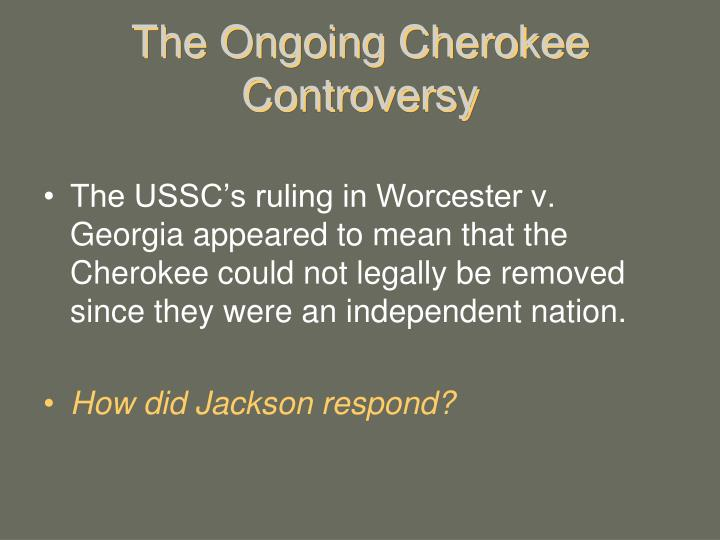 The Ongoing Cherokee Controversy