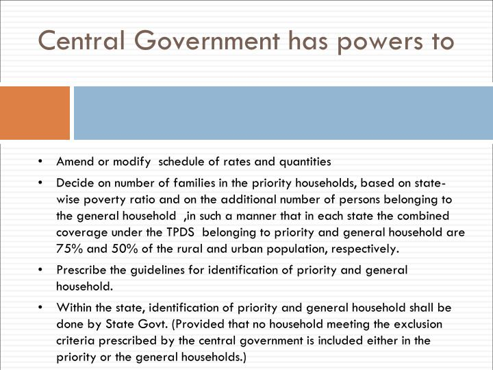 Central Government has powers to