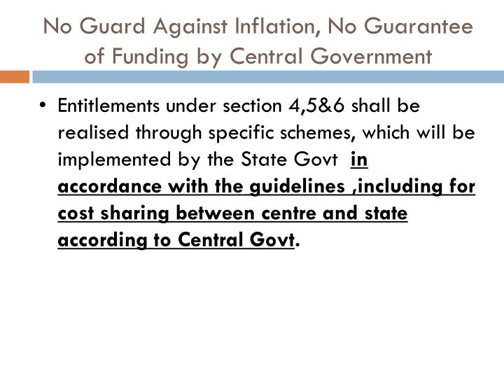 No Guard Against Inflation, No Guarantee of Funding by Central Government