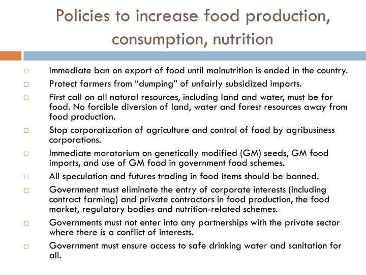 Policies to increase food production, consumption, nutrition