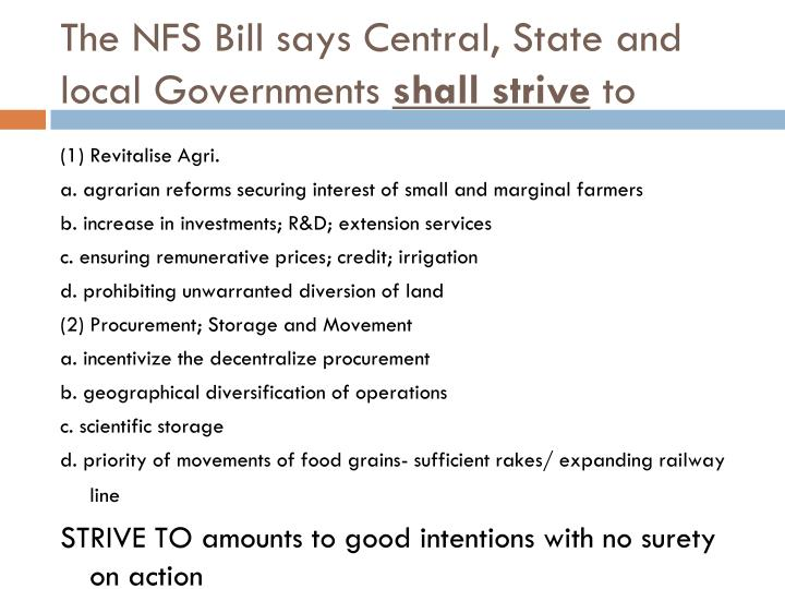 The NFS Bill says Central, State and local Governments