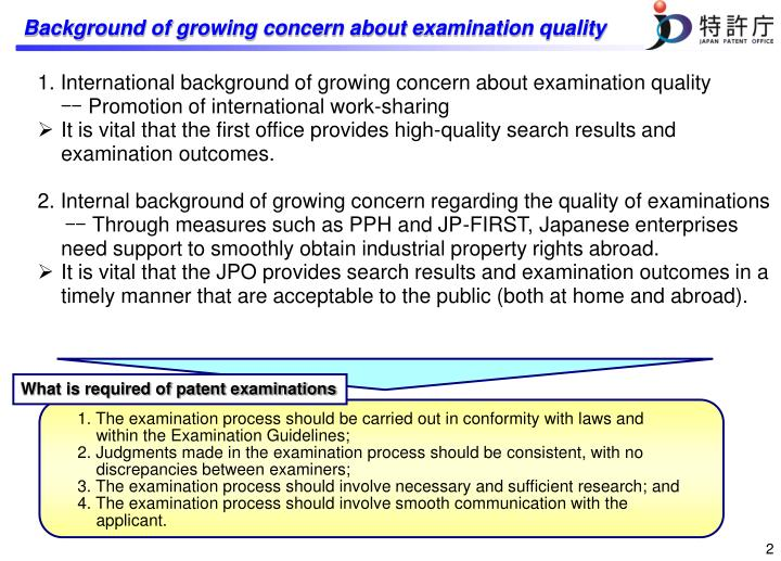 B ackground of growing concern about examination quality