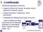 1 livelihoods