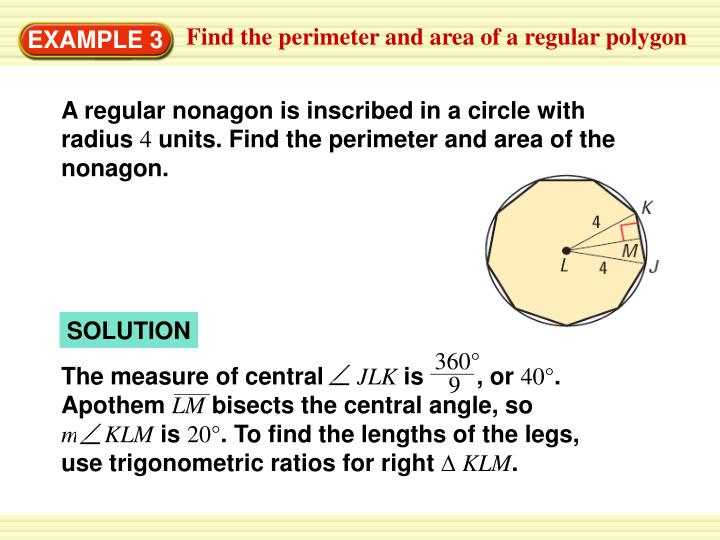 A regular nonagon is inscribed in a circle with radius