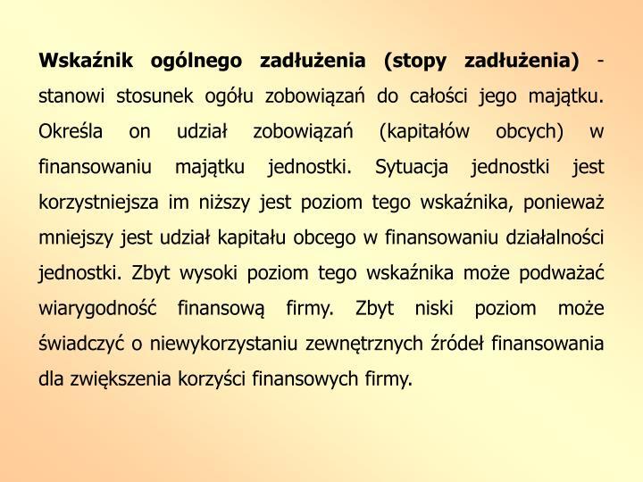 Wskaźnik ogólnego zadłużenia (stopy zadłużenia)