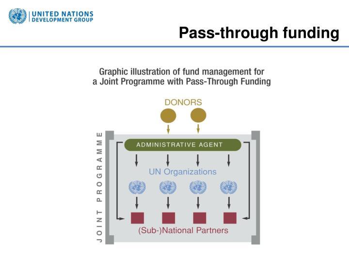 Pass-through funding