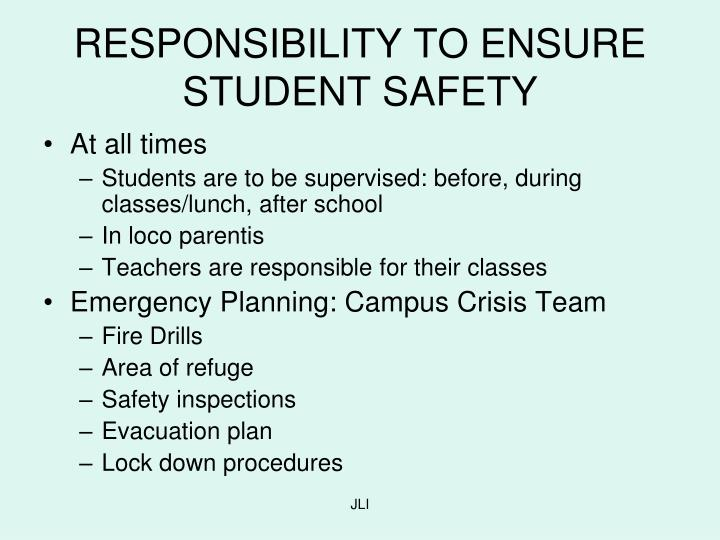 RESPONSIBILITY TO ENSURE STUDENT SAFETY