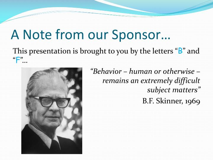 A Note from our Sponsor…