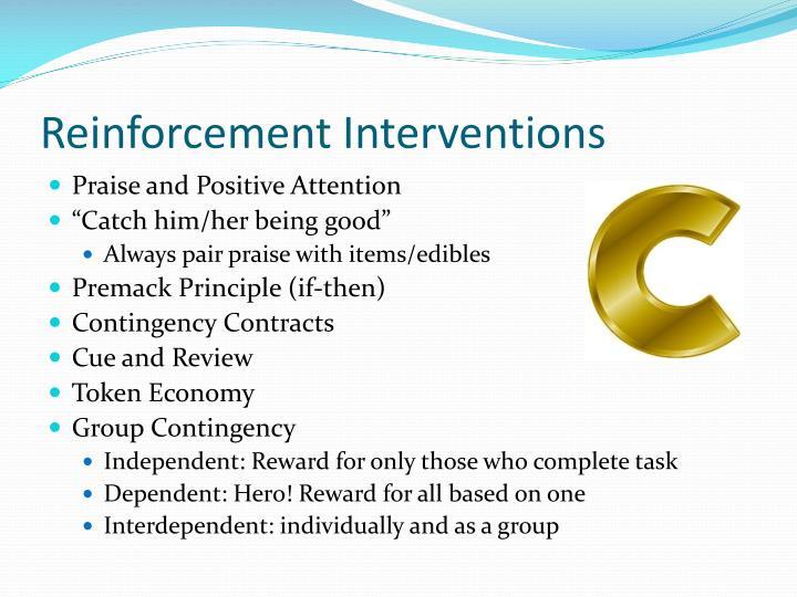 Reinforcement Interventions