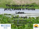 the impact of ph on p co 2 levels in florida lakes