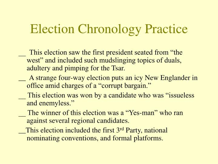 Election Chronology Practice