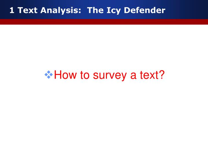 1 Text Analysis:  The Icy Defender