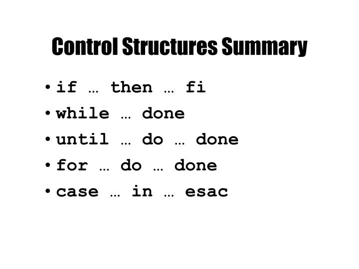 Control Structures Summary
