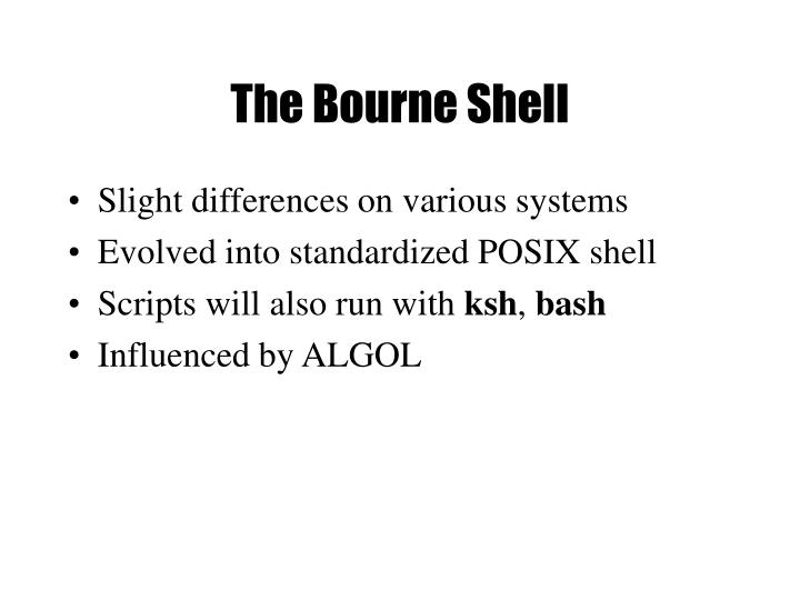 The Bourne Shell