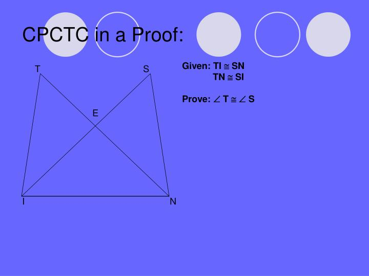 CPCTC in a Proof: