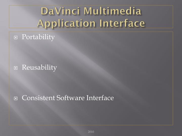 DaVinci Multimedia Application Interface