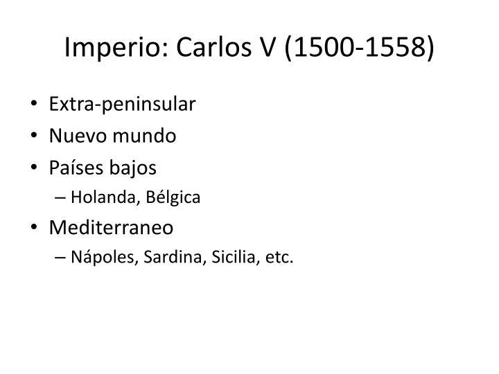 Imperio: Carlos V (1500-1558)