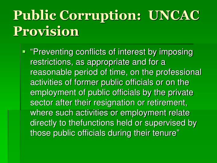Public Corruption:  UNCAC Provision