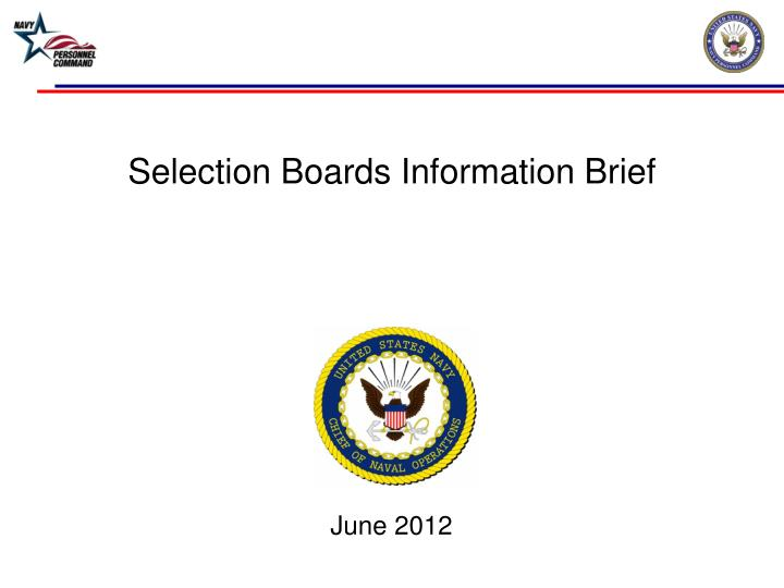Selection boards information brief