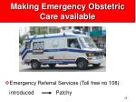 making emergency obstetric care available