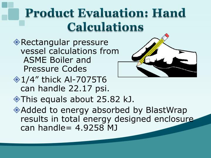 Product Evaluation: Hand Calculations