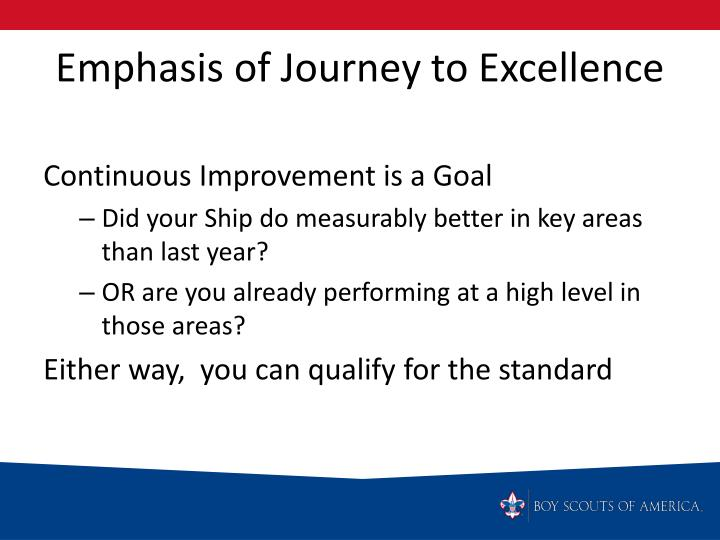 Emphasis of Journey to Excellence