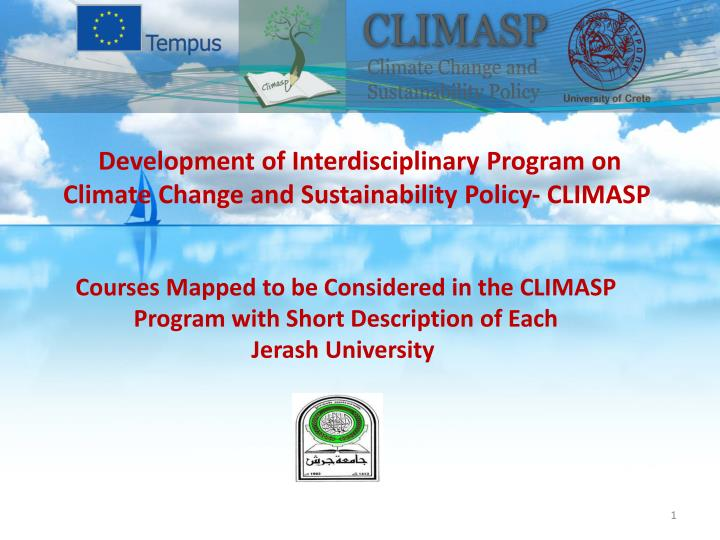 Development of Interdisciplinary Program on Climate Change and Sustainability Policy- CLIMASP