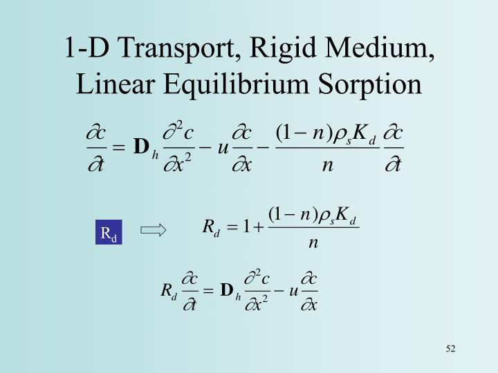 1-D Transport, Rigid Medium, Linear Equilibrium Sorption