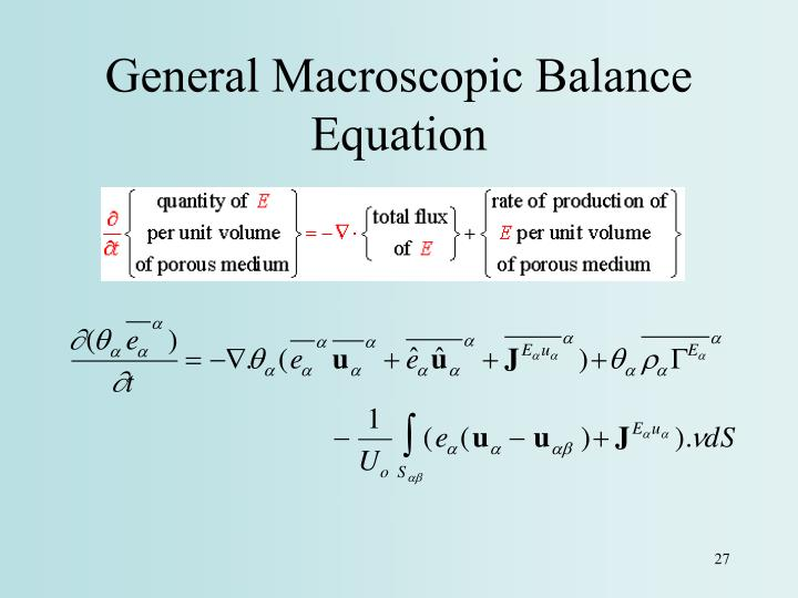 General Macroscopic Balance Equation
