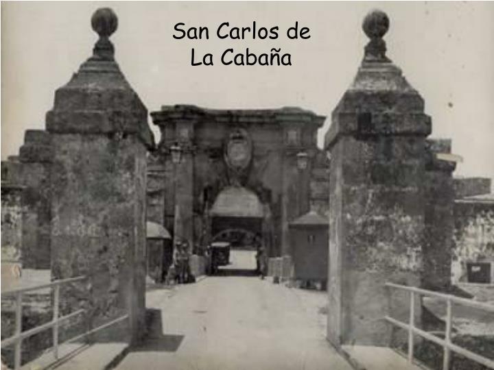 San Carlos de La Cabaña