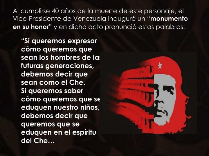 """Al cumplirse 40 años de la muerte de este personaje, el Vice-Presidente de Venezuela inauguró un """""""