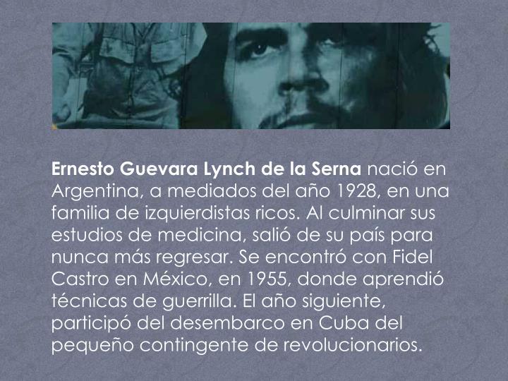 Ernesto Guevara Lynch de la Serna