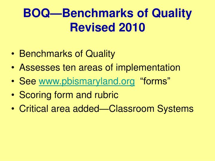BOQ—Benchmarks of Quality