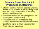 evidence based practice 2 procedures and routines