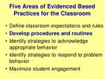 five areas of evidenced based practices for the classroom1