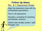 follow up ideas re 1 classroom rules