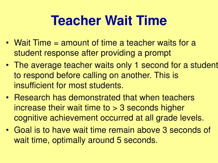 Teacher Wait Time