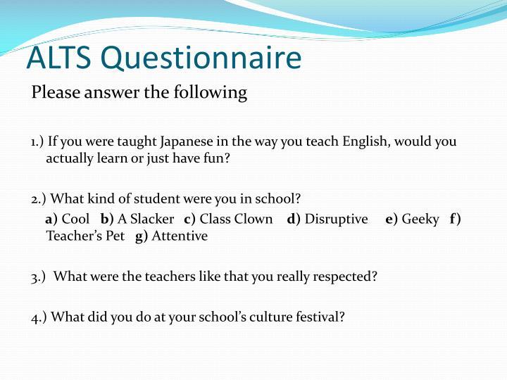 ALTS Questionnaire
