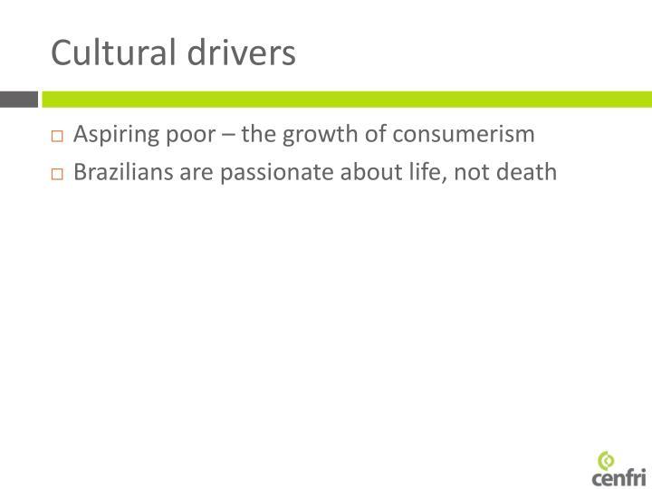 Cultural drivers