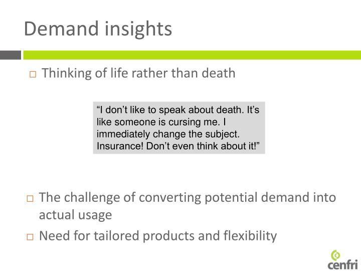 Demand insights