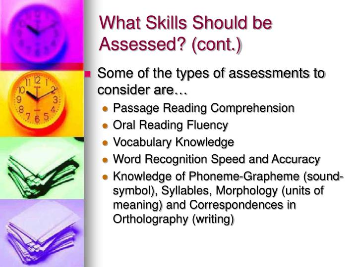 What Skills Should be Assessed? (cont.)