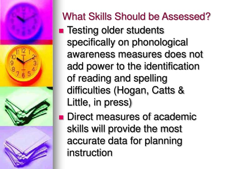 What Skills Should be Assessed?