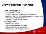 crew program planning
