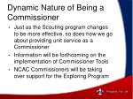 dynamic nature of being a commissioner