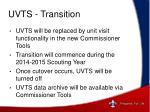 uvts transition