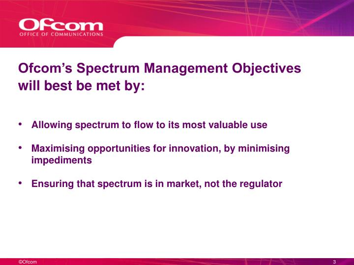 Ofcom's Spectrum Management Objectives