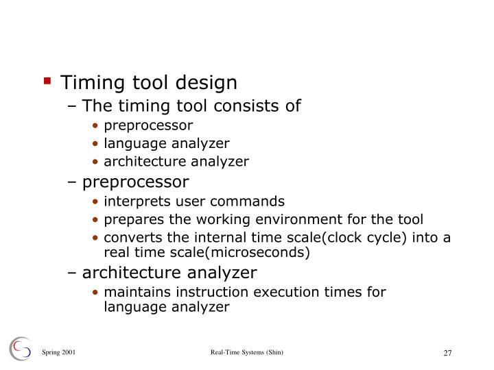 Timing tool design