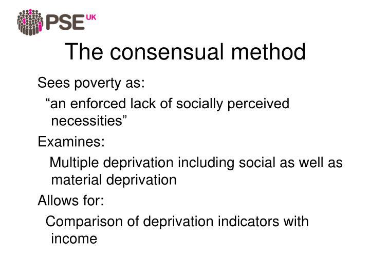 The consensual method